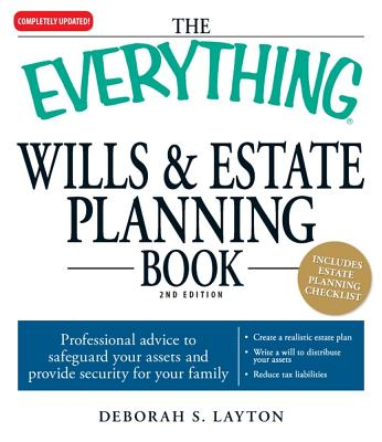 The Everything Wills & Estate Planning Book By Layton, Deborah S.
